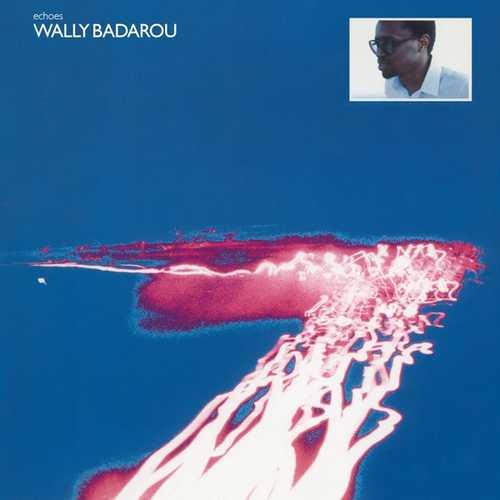 CD Shop - BADAROU, WALLY ECHOES -HQ-
