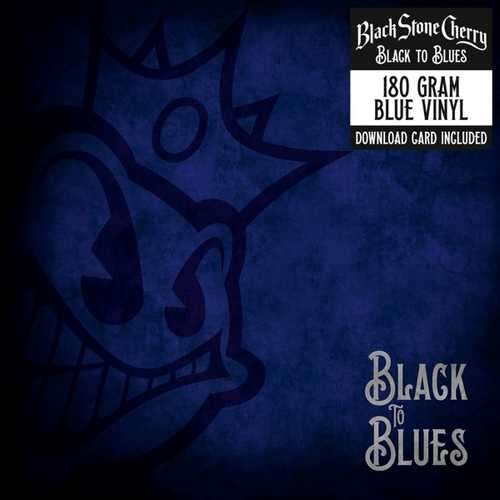 CD Shop - BLACK STONE CHERRY BLACK TO BLUES -HQ-
