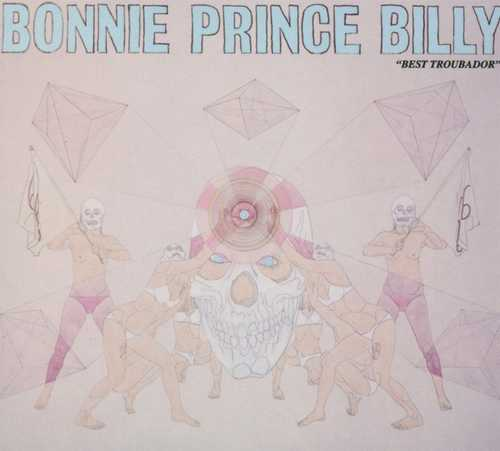 "CD Shop - ""BONNIE """"PRINCE"""" BILLY"" Best Troubador"