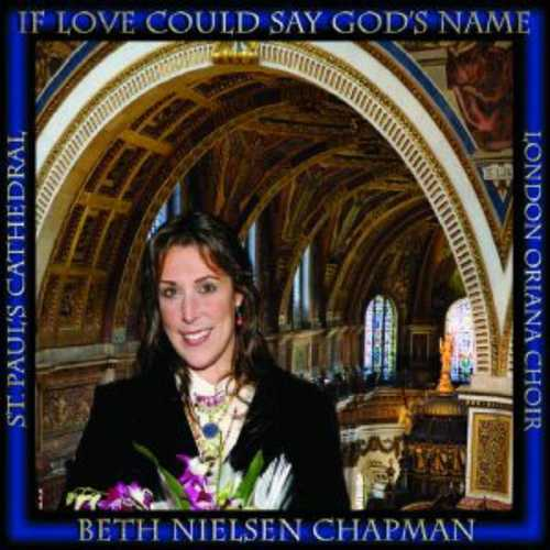 CD Shop - CHAPMAN, BETH NIELSEN IF LOVE COULD SAY GOD