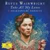 CD Shop - WAINWRIGHT, RUFUS TAKE ALL MY.. -LTD-