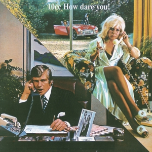 CD Shop - 10 CC HOW DARE YOU