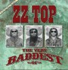 CD Shop - ZZ TOP THE VERY BADDEST OF