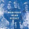 CD Shop - THE BLUE EFFECT MEDITACE