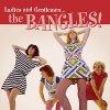 CD Shop - BANGLES, THE LADIES AND GENTELMAN...THE BANGLES !