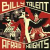 CD Shop - BILLY TALENT AFRAID OF HEIGHTS