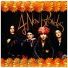 CD Shop - 4 NON BLONDES BIGGER, BETTER, FASTER, MO