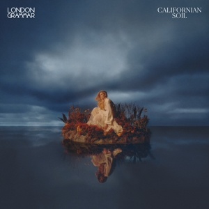 CD Shop - LONDON GRAMMAR CALIFORNIAN SOIL