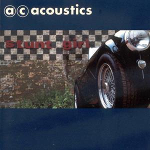 CD Shop - A.C. ACOUSTICS STUNT GIRL