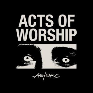 CD Shop - ACTORS ACTS OF WORSHIP