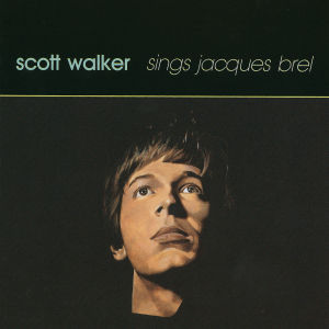 CD Shop - WALKER, SCOTT SINGS JACQUES BREL