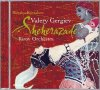 CD Shop - GERGIEV/KIROV OPERA A ORCH SEHEREZADA
