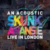 CD Shop - SKUNK ANANSIE AN ACOUSTIC LIVE IN LOND