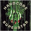 CD Shop - HARDCORE SUPERSTAR BEG FOR IT