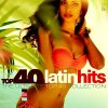 CD Shop - V/A TOP 40 - LATIN HITS-DIGI-