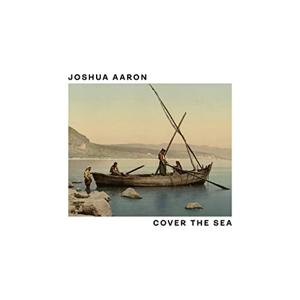 CD Shop - AARON, JOSHUA COVER THE SEA