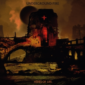 CD Shop - UNDERGROUND FIRE ASHES OF LIFE