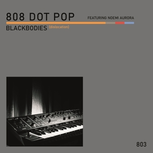 CD Shop - EIGHT 08 DOT POP 7-BLACKBODIES (DISLOCATION)