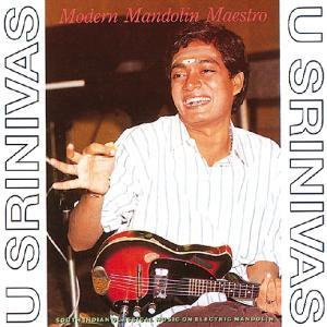 CD Shop - U SRINIVAS MODERN MANDOLIN MAESTRO