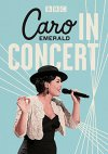 CD Shop - EMERALD, CARO IN CONCERT -DIGI-