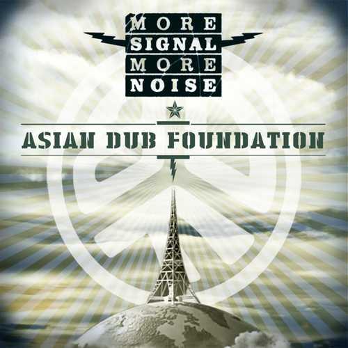 CD Shop - ASIAN DUB FOUNDATION MORE SIGNAL MORE NOISE
