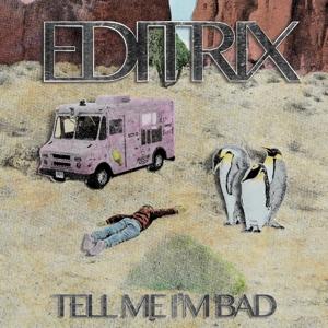 CD Shop - EDITRIX TELL ME I
