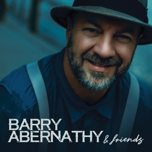 CD Shop - ABERNATHY, BARRY BARRY ABERNATHY AND FRIENDS