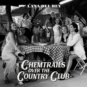 CD Shop - LANA DEL REY CHEMTRAILS OVER THE COUNTRY CLUB