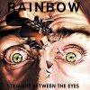 CD Shop - RAINBOW STRAIGHT BETWEEN THE EYES