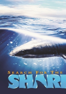 CD Shop - DOCUMENTARY SEARCH FOR THE GREAT SHARKS