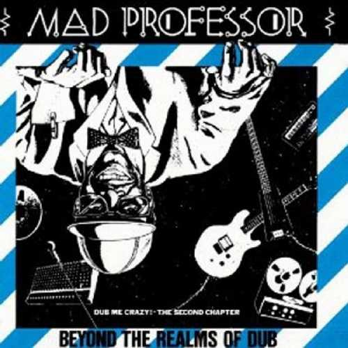CD Shop - MAD PROFESSOR BEYOND THE REALMS OF DUB