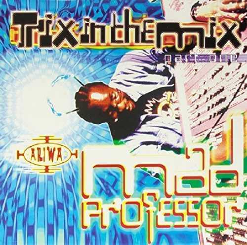 CD Shop - MAD PROFESSOR TRIX IN THE MIX