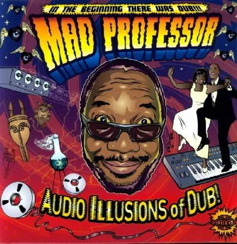 CD Shop - MAD PROFESSOR AUDIO ILLUSIONS OF DUB