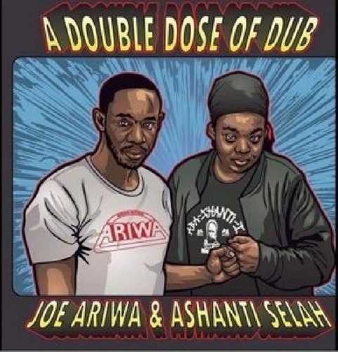 CD Shop - ARIWA, JOE & ASHANTI SELA A DOUBLE DOSE OF DUB
