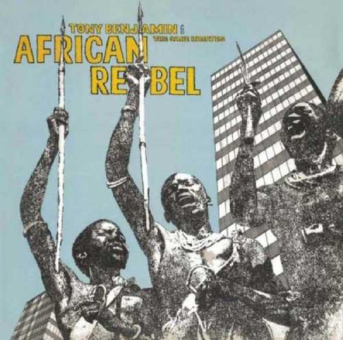 CD Shop - BENJAMIN, TONY & SANE INM AFRICAN REBEL