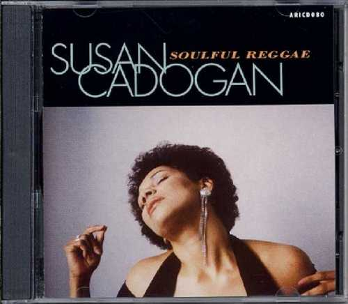 CD Shop - CADOGAN, SUSAN SOULFUL REGGAE