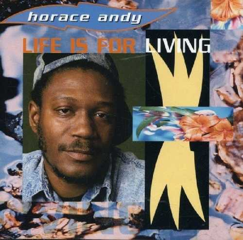 CD Shop - ANDY, HORACE LIFE IS FOR LIVING