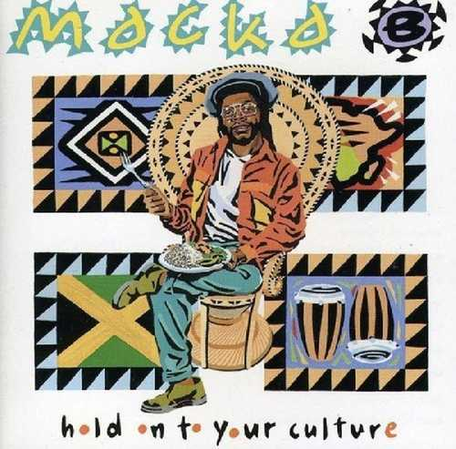 CD Shop - MACKA B HOLD ON TO YOUR CULTURE
