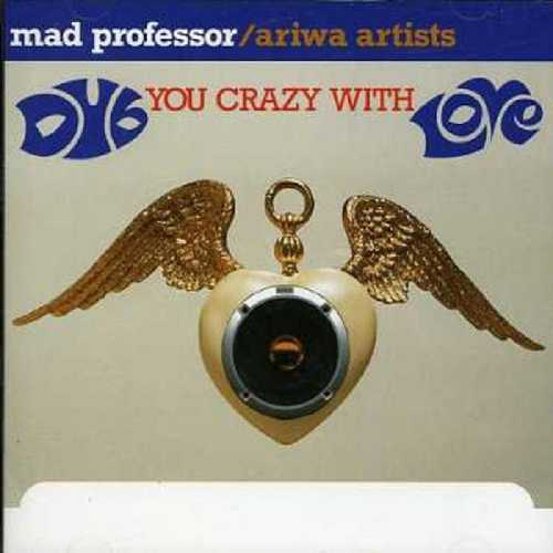 CD Shop - MAD PROFESSOR DUB YOU CRAZY WITH LOVE