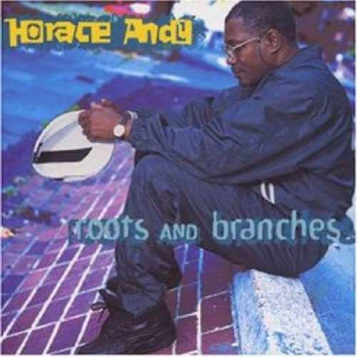 CD Shop - ANDY, HORACE ROOTS & BRANCHES