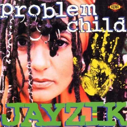 CD Shop - JAYZIK PROBLEM CHILD