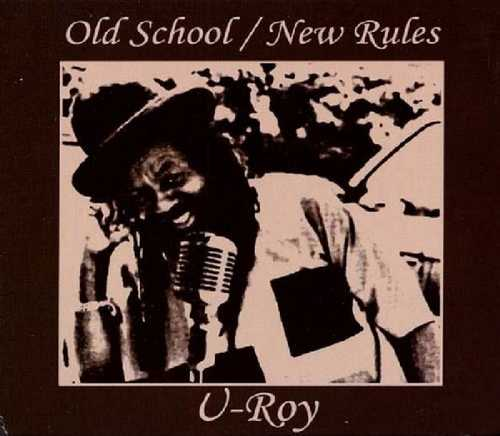CD Shop - U ROY OLD SCHOOL/NEW RULES