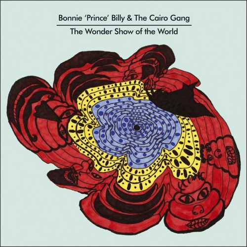 """CD Shop - """"BONNIE """"""""PRINCE"""""""" BILLY & THE CAIRO GANG"""" The Wonder Show Of The World"""
