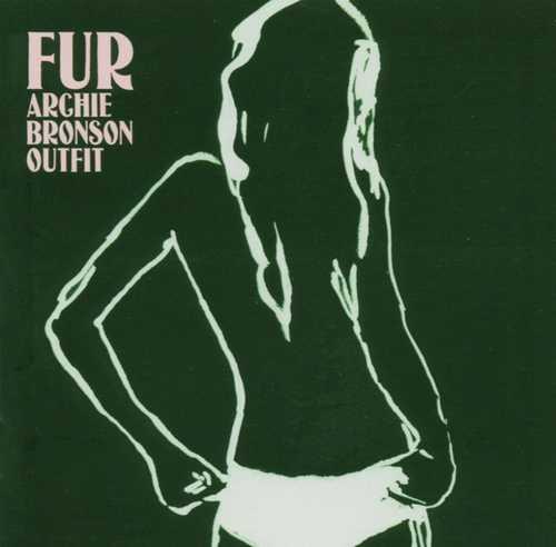 CD Shop - ARCHIE BRONSON OUTFIT FUR
