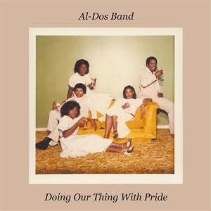 CD Shop - AL-DOS BAND DOING OUR THING WITH PRIDE