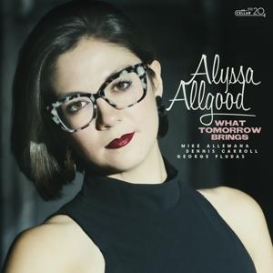 CD Shop - ALLGOOD, ALYSSA WHAT TOMORROW BRINGS