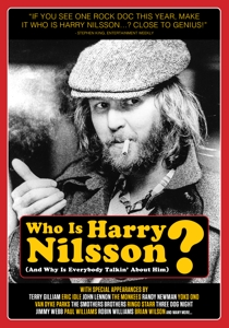 CD Shop - DOCUMENTARY WHO IS HARRY NILSSON (AND WHY IS EVERYBODY TALKIN