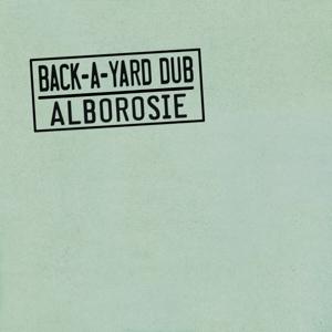 CD Shop - ALBOROSIE BACK A YARD DUB