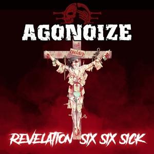 CD Shop - AGONOIZE REVELATION SIX SIX SICK