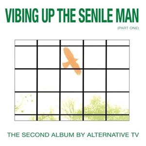 CD Shop - ALTERNATIVE TV VIBING UP THE SENILE MAN
